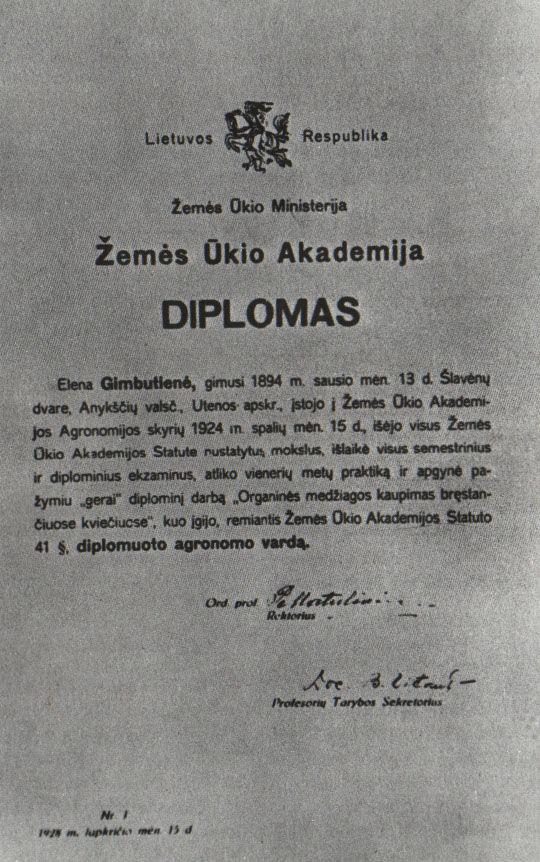 Pirmasis Žemės ūkio Akademijos diplomas, suteikiantis Elenai Gimbutienei diplomuoto agronomo vardą.