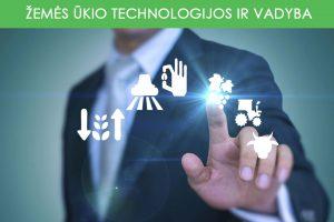 Žemės ūkio technologijos ir vadyba