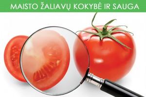 Maisto žaliavų kokybė ir sauga