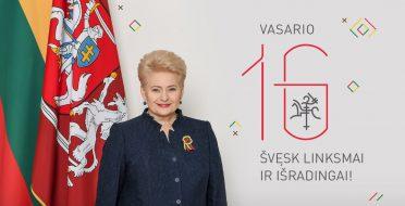 LR Prezidentės Dalios Grybauskaitės sveikinimas su Vasario 16-ąja