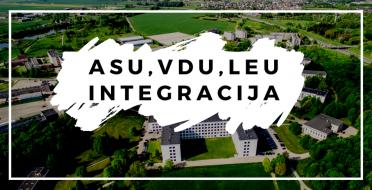 ASU, VDU ir LEU integracija